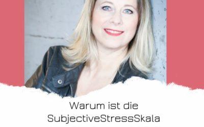 Warum ist die Subjective Stress Skala beim Klopfen so wichtig?
